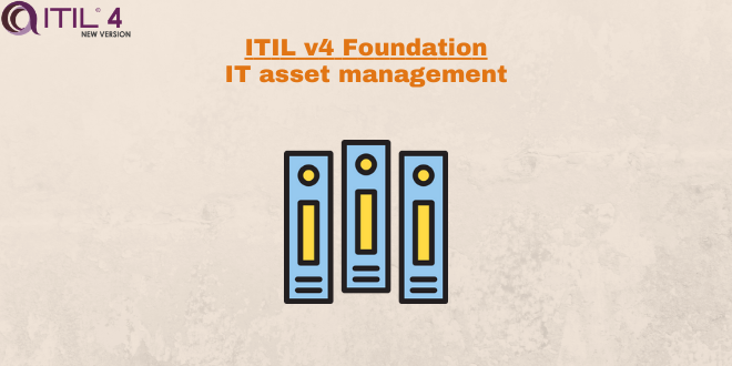 Practice – IT asset management – ITILv4