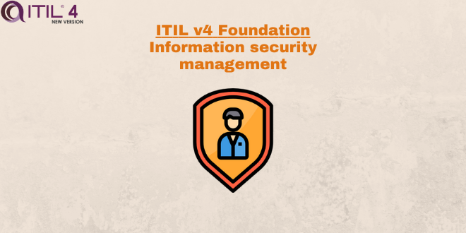 Practice – Information security management – ITILv4