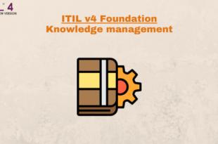 Practice – Knowledge management – ITILv4