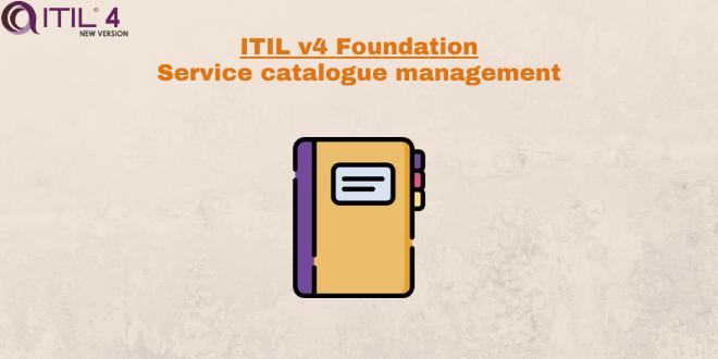 Practice – Service catalogue management – ITILv4