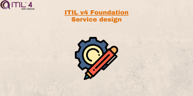 Practice – Service design – ITILv4