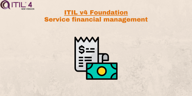 Practice – Service financial management – ITILv4